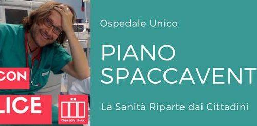 PIANO SPACCAVENTO per l'Ospedale Unico